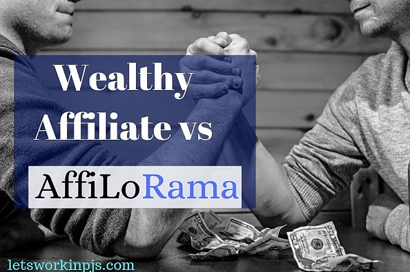 Wealthy Affiliate vs Affilorama  2020 Who Is King?
