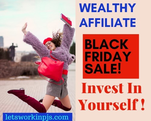 Wealthy Affiliate Black Friday Offer,Your Chance To Fire Your Boss