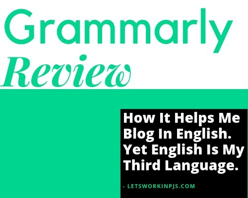 Grammarly Review, How It Helps Me Blog In English