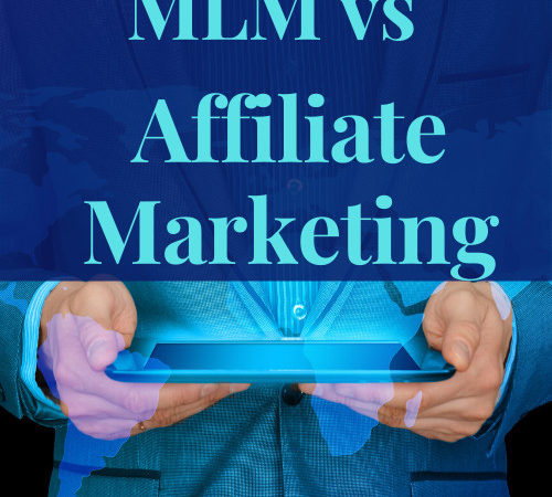 MLM VS Affiliate Marketing, Which One Is A Better Option In 2020?