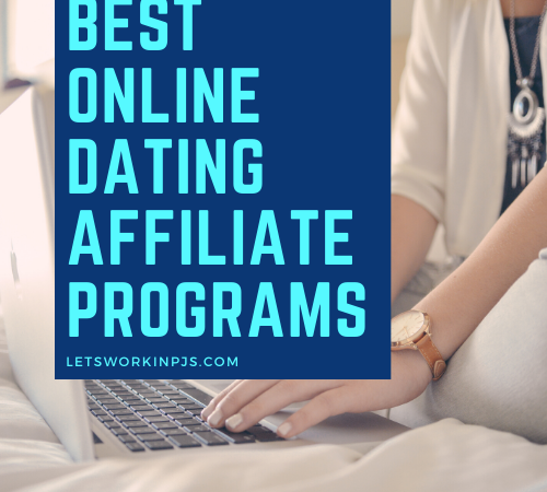 The Best Online Dating Affiliate Programs